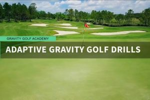 Use The Adaptive Gravity Golf Drills To Find Pure Efficiency in Your Golf Swing